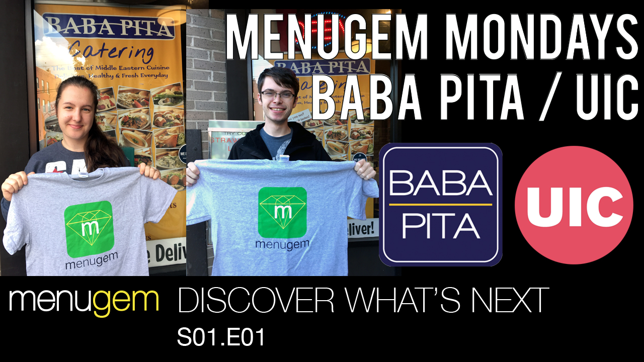 MenuGem Mondays at Baba Pita, The University of Illinois at Chicago - Discover What's Next S01.E01